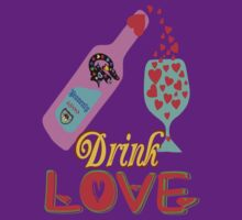 ۞»♥A Romantic Moment: Drink Love Clothing & Stickers♥«۞ by Fantabulous