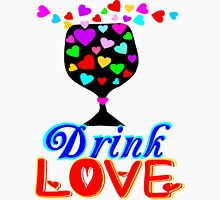 ۞»♥A Romantic Moment: Drink Love Clothing & Stickers♥«۞ Womens Fitted T-Shirt