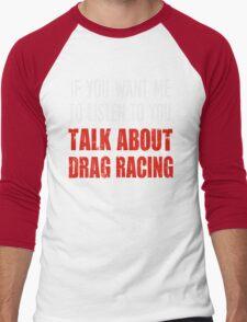 Funny Drag Racing T Shirt T-Shirt
