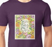 Be The Good Unisex T-Shirt