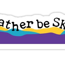 I'd Rather Be Skiing Sticker