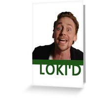 LOKI'D (Colour) Greeting Card