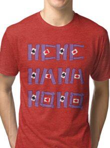 Laughter the best medicine! Tri-blend T-Shirt