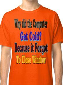 ㋡♥ټRandom Computer Joke Clothing & Stickersټ♥㋡ Classic T-Shirt