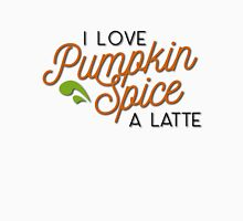 Punkin Spice is my life (all color) Unisex T-Shirt