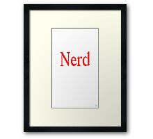 Nerd Gear Is Here! Framed Print