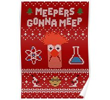 Meepers Gonna Meep - Ugly Christmas Poster