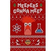 Meepers Gonna Meep - Ugly Christmas Photographic Print