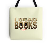 I read books Tote Bag