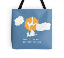 Bring us the girl, wipe away the debt Tote Bag