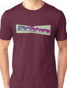 Even Stevens Shirt Unisex T-Shirt