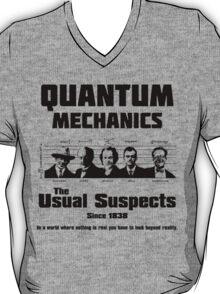 Quantum Mechanics - The Usual Suspects T-Shirt