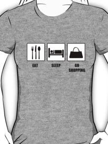 Eat Sleep Go Shopping T-Shirt