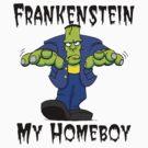 "Halloween ""Frankenstein Is My Homeboy"" T-Shirt by HolidayT-Shirts"