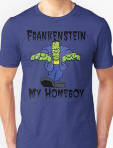 """Halloween """"Frankenstein Is My Homeboy"""" T-Shirt T-Shirt"""
