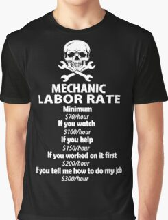Mechanic Labour Rate Graphic T-Shirt