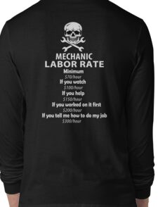 Mechanic Labour Rate Long Sleeve T-Shirt