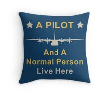 A pilot lives here Throw Pillow