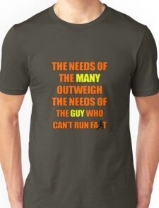 The Needs of the Many T-Shirt
