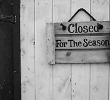 Closed...For The Season by Harv Churchill
