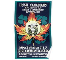 Irish Canadians Enlist in an Irish and Canadian battalion 199th Battalion CEF Irish Canadian Rangers Poster