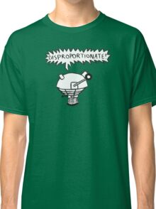dalek -disproportionate! 2 Classic T-Shirt