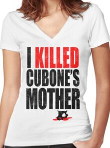 I *KILLED* CUBONE'S MOTHER Women's Fitted V-Neck T-Shirt
