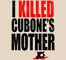 I *KILLED* CUBONE'S MOTHER T-Shirt