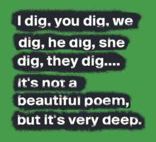 I Dig, You Dig Kids Clothes