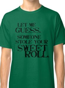 Sweetroll 1 Black for high necked Classic T-Shirt