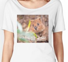 as Happy as a Quokka #1 Women's Relaxed Fit T-Shirt
