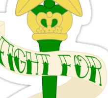 Fight for STRENGTH! Sticker