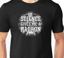 Science Gives Me A Hadron - White Design T-Shirt