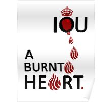I O U A BURNT HEART... Poster