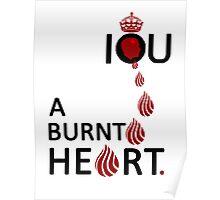 I O U A BURNT HEART... Poster