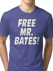 Free Mr. Bates Downton Abbey Tri-blend T-Shirt