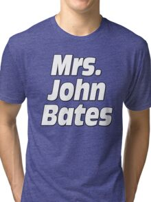 Mrs. John Bates Downton Abbey Tri-blend T-Shirt