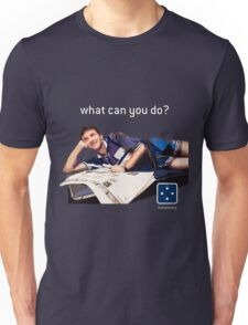 What can you do? Unisex T-Shirt