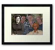 Opal Lorene Roberts and Sons Framed Print