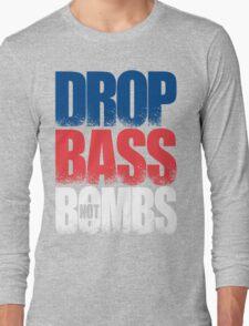 Drop Bass Not Bombs (Australia) [Stencil Series] Long Sleeve T-Shirt