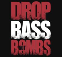 Drop Bass Not Bombs (Canada) [Stencil Series] by DropBass