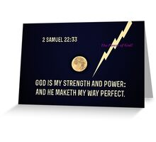 God is My Strength and Power Greeting Card