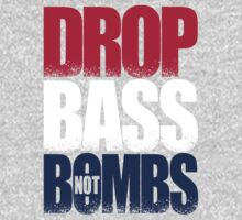 Drop Bass Not Bombs (USA) [Stencil Series] by DropBass