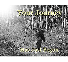 """Your Journey Has Just Begun"" by Carter L. Shepard Photographic Print"