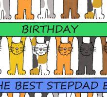 Happy Birthday to the best Stepdad ever. Sticker
