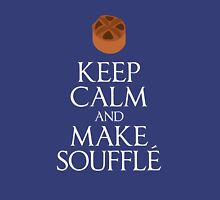 Keep Calm and Make Souffle Unisex T-Shirt