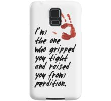 SUPERNATURAL - Gripped you tight Samsung Galaxy Case/Skin