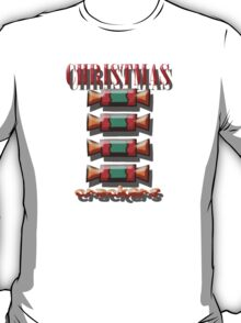 TOTALLY CHRISTMAS CRACKERS T-Shirt