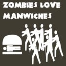 Manwiches by Lorren Francis