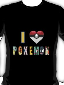 I Love Pokemon T-Shirt